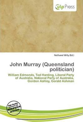 John Murray (Queensland Politician)