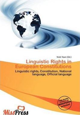 Linguistic Rights in European Constitutions