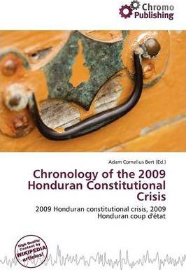 Chronology of the 2009 Honduran Constitutional Crisis