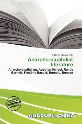 Anarcho-Capitalist Literature