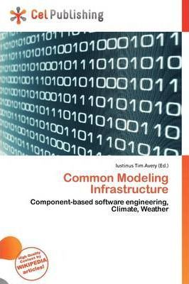 Common Modeling Infrastructure