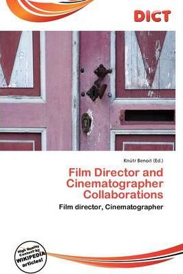 Film Director and Cinematographer Collaborations