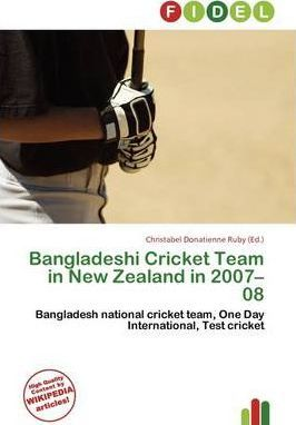 Bangladeshi Cricket Team in New Zealand in 2007-08