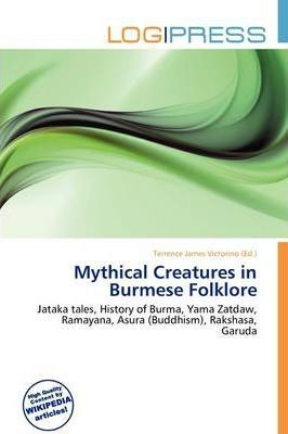 Mythical Creatures in Burmese Folklore