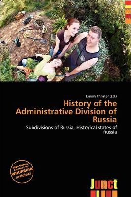 History of the Administrative Division of Russia