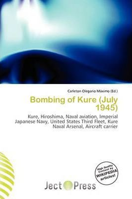 Bombing of Kure (July 1945)