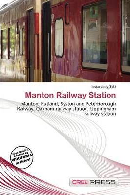 Manton Railway Station