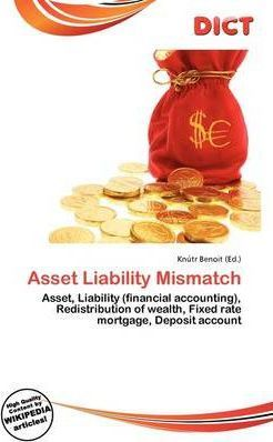 Asset Liability Mismatch