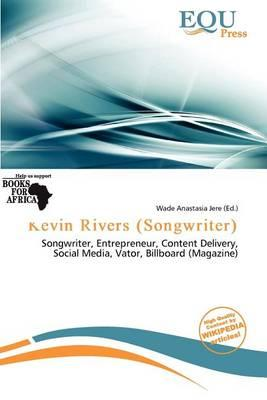 Kevin Rivers (Songwriter)