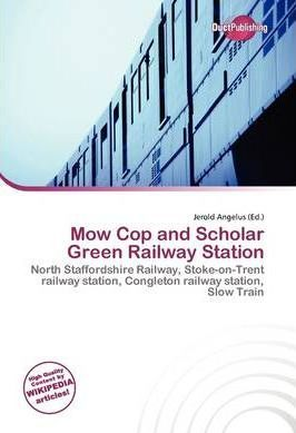 Mow Cop and Scholar Green Railway Station
