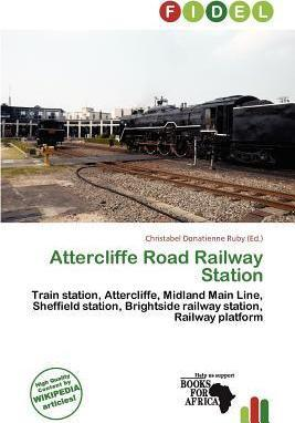 Attercliffe Road Railway Station