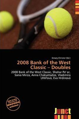 2008 Bank of the West Classic - Doubles