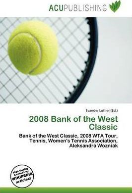 2008 Bank of the West Classic