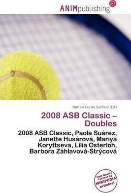 2008 Asb Classic - Doubles