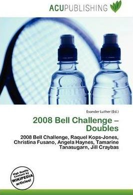 2008 Bell Challenge - Doubles