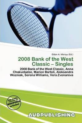 2008 Bank of the West Classic - Singles