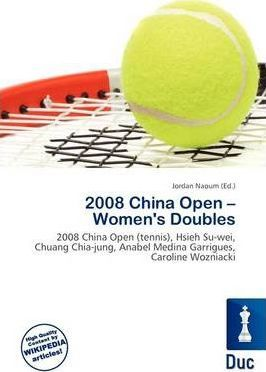 2008 China Open - Women's Doubles