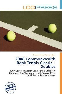 2008 Commonwealth Bank Tennis Classic - Doubles