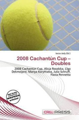 2008 Cachant N Cup - Doubles