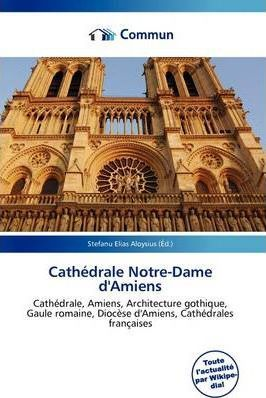 Cath Drale Notre-Dame D'Amiens
