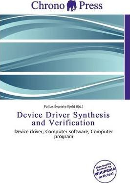 Device Driver Synthesis and Verification