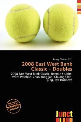 2008 East West Bank Classic - Doubles
