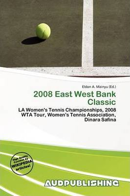 2008 East West Bank Classic
