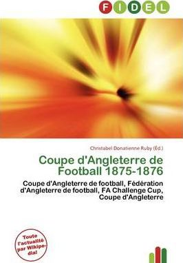 Coupe D'Angleterre de Football 1875-1876