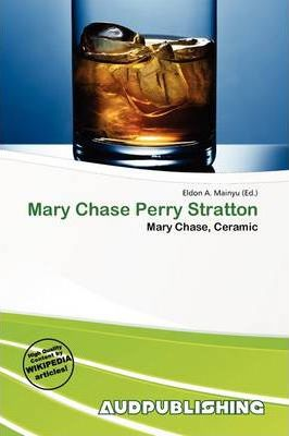 Mary Chase Perry Stratton