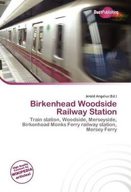 Birkenhead Woodside Railway Station