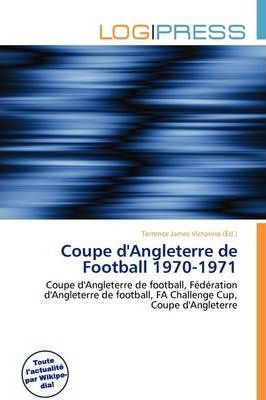 Coupe D'Angleterre de Football 1970-1971