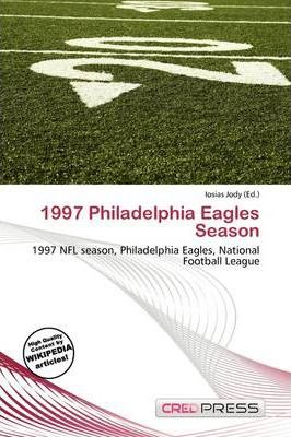 1997 Philadelphia Eagles Season