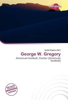 George W. Gregory