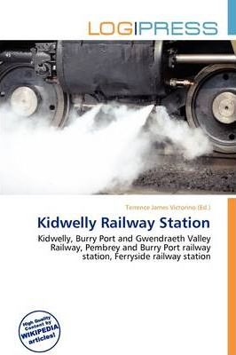 Kidwelly Railway Station