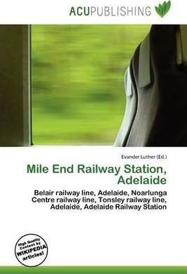Mile End Railway Station, Adelaide