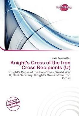 Knight's Cross of the Iron Cross Recipients (U)
