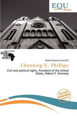 Channing E. Phillips