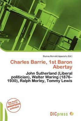 Charles Barrie, 1st Baron Abertay