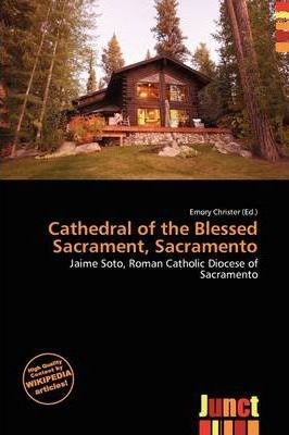 Cathedral of the Blessed Sacrament, Sacramento
