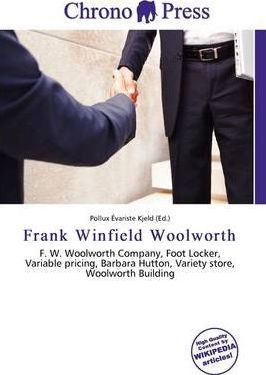 Frank Winfield Woolworth