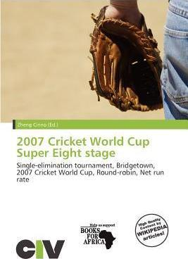 2007 Cricket World Cup Super Eight Stage