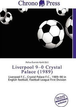 Liverpool 9-0 Crystal Palace (1989)