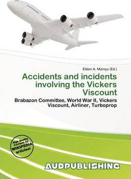 Accidents and Incidents Involving the Vickers Viscount
