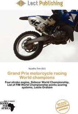 Grand Prix Motorcycle Racing World Champions