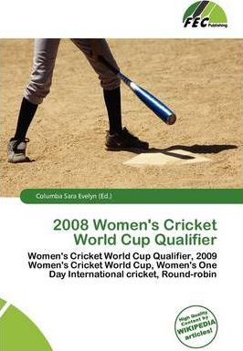 2008 Women's Cricket World Cup Qualifier
