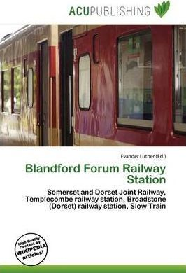 Blandford Forum Railway Station