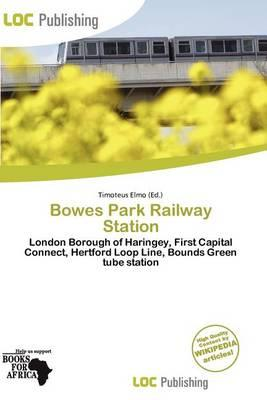 Bowes Park Railway Station
