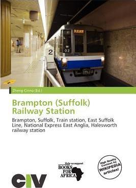Brampton (Suffolk) Railway Station