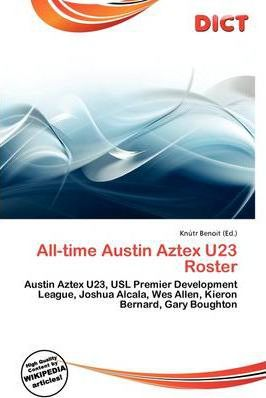 All-Time Austin Aztex U23 Roster
