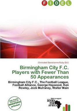 Birmingham City F.C. Players with Fewer Than 50 Appearances